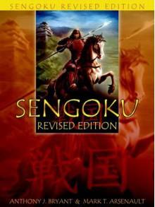 Sengoku - Anthony J. Bryant, Mark T. Arsenault
