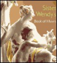 Sister Wendy's Book of Muses - Wendy Beckett