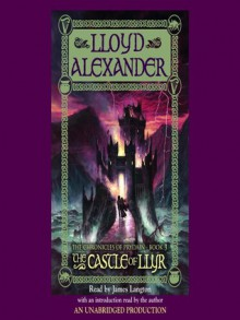 The Castle of Llyr (The Chronicles of Prydain, Book 3) - Lloyd Alexander, James Langton