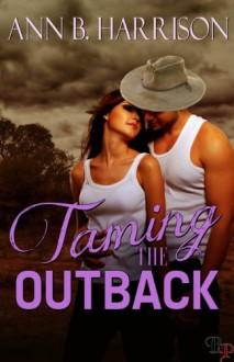 Taming the Outback - Ann B. Harrison
