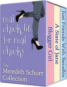 Real Chick Lit for Real Chicks - Meredith Schorr