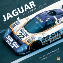 Jaguar at Le Mans: Every Race, Car and Driver, 1950-1995 - Paul Parker, Paul Park
