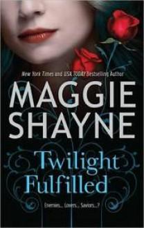 Twilight Fulfilled - Maggie Shayne