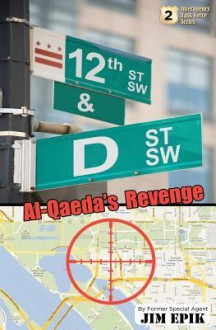 12th & D: Al-Qaeda's Revenge - Jim Epik, Will Estell, David Coffey