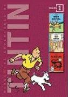 The Adventures of Tintin, Vol. 1: Tintin in America / Cigars of the Pharaoh / The Blue Lotus - Leslie Lonsdale-Cooper, Michael Turner, Hergé