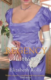 Regency Marriages (Regency Collection 2011) - Elizabeth Rolls