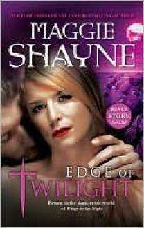 Edge of Twilight - Maggie Shayne