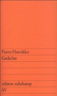 Gedichte. - Paavo Haavikko