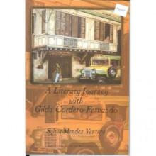 A Literary Journey With Gilda Corder Fernando - Sylvia Mendez Ventura