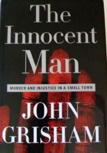 The Innocent Man, Large Print - John Grisham