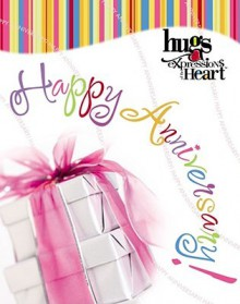 Hugs Expressions: Happy Anniversary - Howard Books