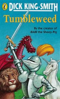 Tumbleweed - Dick King-Smith