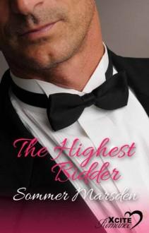 The Highest Bidder - Sommer Marsden