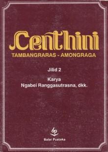 Centhini: Tambangraras - Amongraga - Ngabei Ranggasutrasna, Sunan Paku Buwana V, Darusuprapta