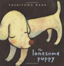 The Lonesome Puppy - Yoshitomo Nara