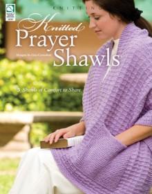 Knitted Prayer Shawls - Jeanne Stauffer, Jeanne Stauffer, Diane Schmidt