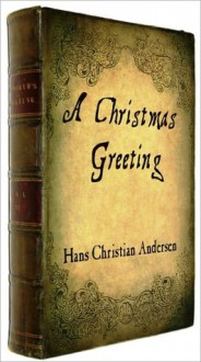 A Christmas Greeting with illustrations - Sam Ngo, Charles Dickens