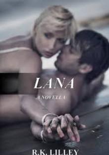 Lana - R.K. Lilley