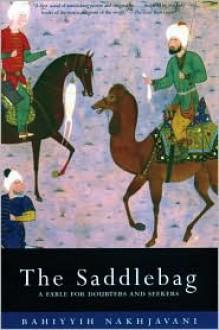 The Saddlebag - Bahiyyig Nakhjavani