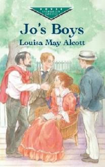 Jo's Boys [JOS BOYS] [Paperback] - Louisa May'(Author) ; Children's Classics(Author) Alcott