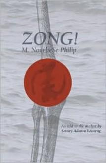 Zong! - M. Nourbese Philip, Setaey Adamu Boateng