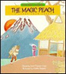 The Magic Peach: A Story from Japan - Janet Craig, Makiko Nagano
