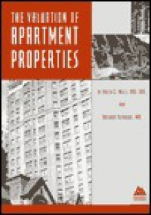 The Valuation of Apartment Properties - Arlen C. Mills, Anthony Reynolds