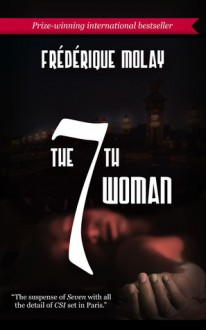 The 7th Woman - Frédérique Molay, Anne Trager