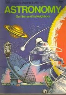Astronomy: Our Sun & Its Neighbors - Jene Lyon