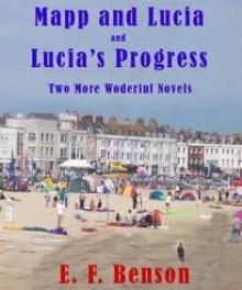 Miss Mapp and Lucia - Lucia's Progress - E.F. Benson
