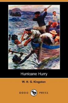 Hurricane Hurry (Dodo Press) - W.H.G. Kingston