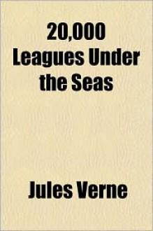 20,000 Leagues Under the Seas - Jules Verne