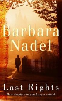 Last Rights - Barbara Nadel
