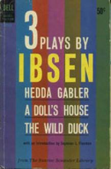 3 Plays: Hedda Gabler; A Doll's House; The Wild Duck (paper) - Henrik Ibsen