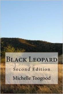 Black Leopard - Michelle Toogood