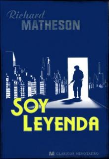 Soy Leyenda - Richard Matheson, Manuel Figueroa