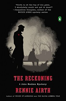 The Reckoning: A John Madden Mystery - Rennie Airth