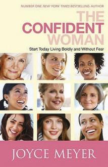Confident Woman, The - Joyce Meyer
