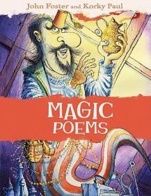 Magic Poems - John Foster, Korky Paul