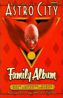Astro City Vol. 3: Family Album - Kurt Busiek, Alex Ross, Brent Anderson
