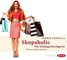 Shopaholic - Maria Koschny,Sophie Kinsella