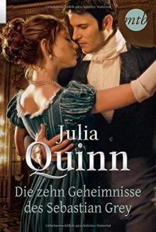 Die zehn Geheimnisse des Sebastian Grey - Petra Lingsminat, Julia Quinn