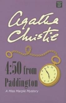 4:50 from Paddington (Agatha Christie) - Agatha Christie