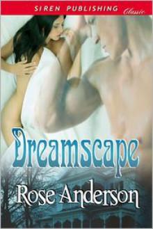 Dreamscape - Rose Anderson