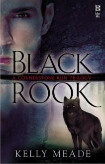 Black Rook - Kelly Meade, Kelly Meding