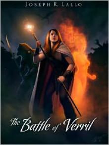 The Battle of Verril - Joseph R. Lallo