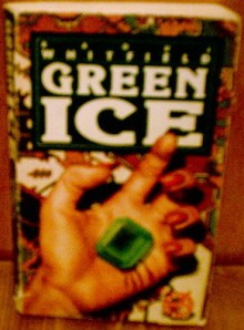Green Ice - Raoul Whitfield