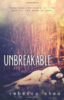 Unbreakable - Rebecca Shea, Okay Creations