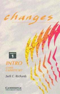 Changes Intro Class Audio Cassette Set (2 Cassettes): English for International Communication - Jack C. Richards