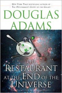 The Restaurant at the End of the Universe (Hitchhiker's Guide Series #2) -